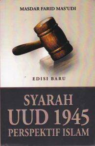 Syarah Konstitusi UUD 1945 Perspektif Islam