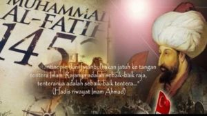 Al-Fatih, Sebaik-Baiknya Pemimpin dan Sebaik-Baiknya Pasukan