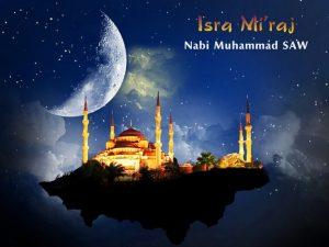 Isra' Mi'raj: Perjalanan Sang Revolusioner Islam ke Sidratul Muntaha